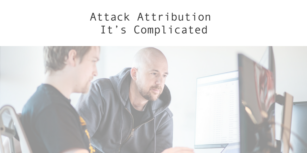 Attack Attribution: It's Complicated