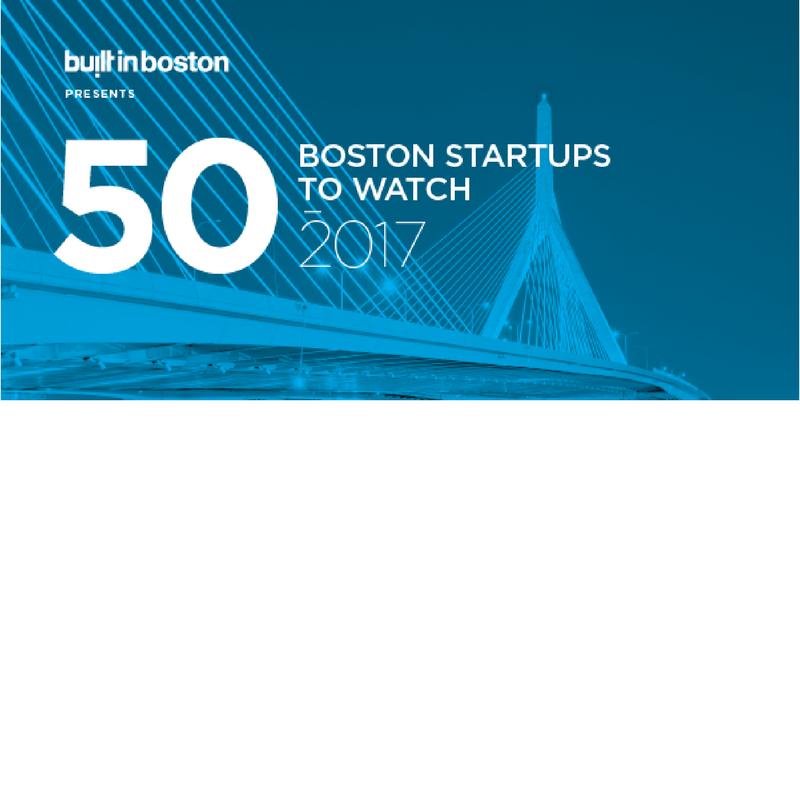 Built in Boston: 50 Boston startups to watch in 2017