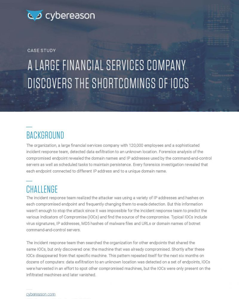 A Large Financial Services Company Discovers the Shortcomings of IOCs