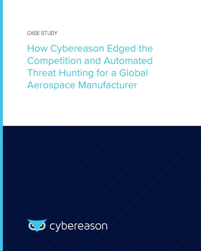 How Cybereason Edged the Competition and Automated Threat Hunting for a Global Aerospace Manufacturer