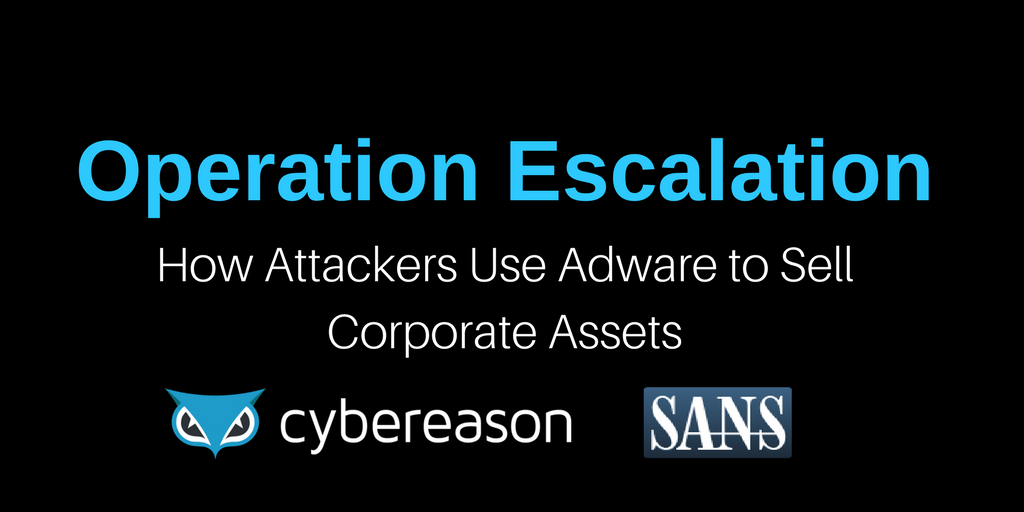 How Attackers Use Adware to Sell Corporate Assets