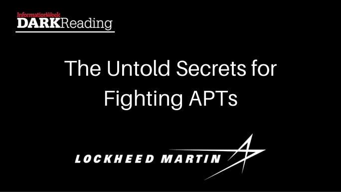 Dark Reading Webinar featuring Lockheed Martin