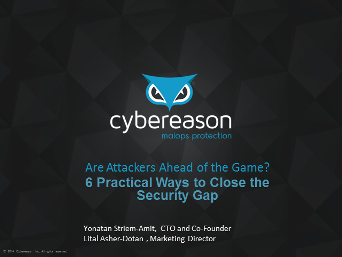 Are Hackers Ahead of  the Game? 6 Ways to Close the Security Gap