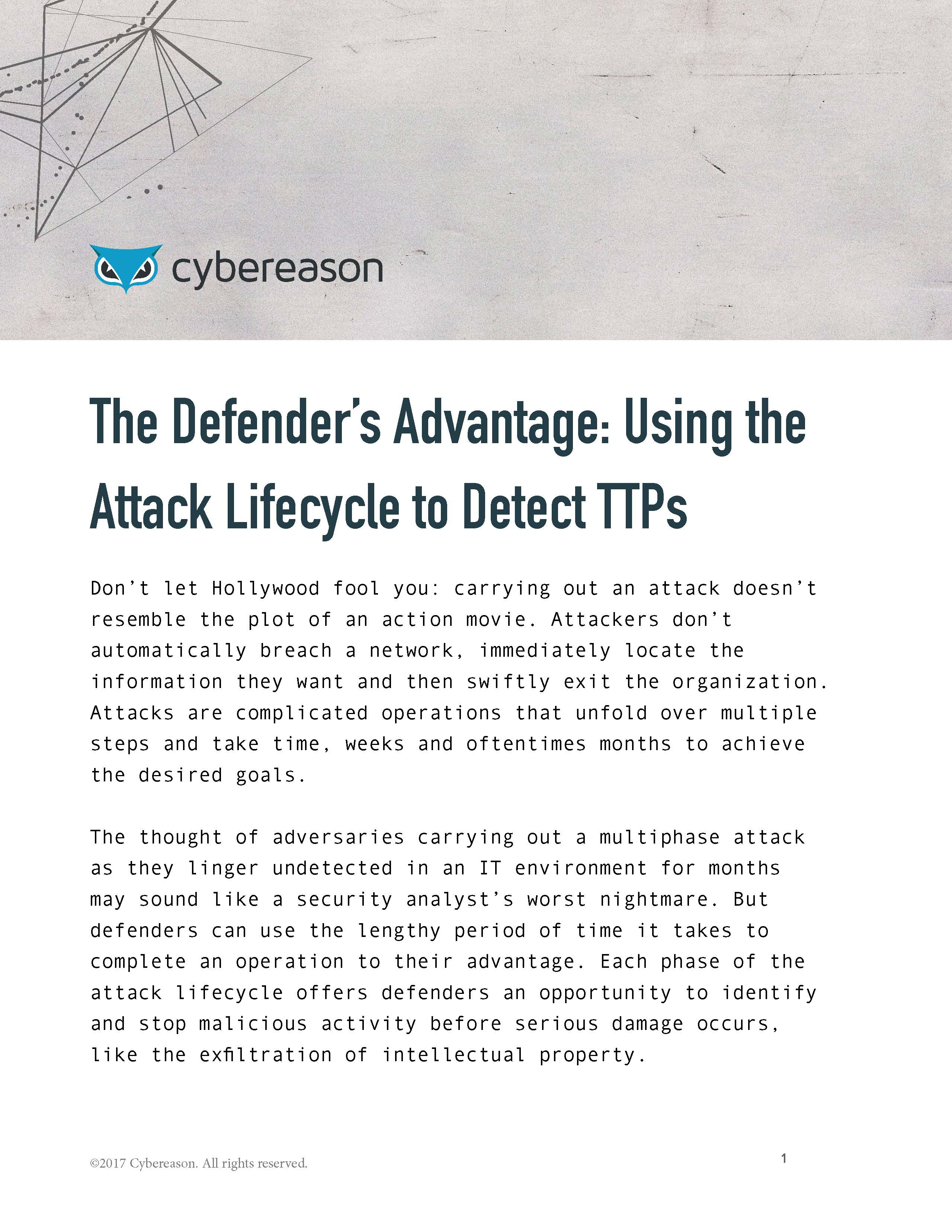 The defender's advantage: Using the attack lifecycle to detect tools, techniques and procedures