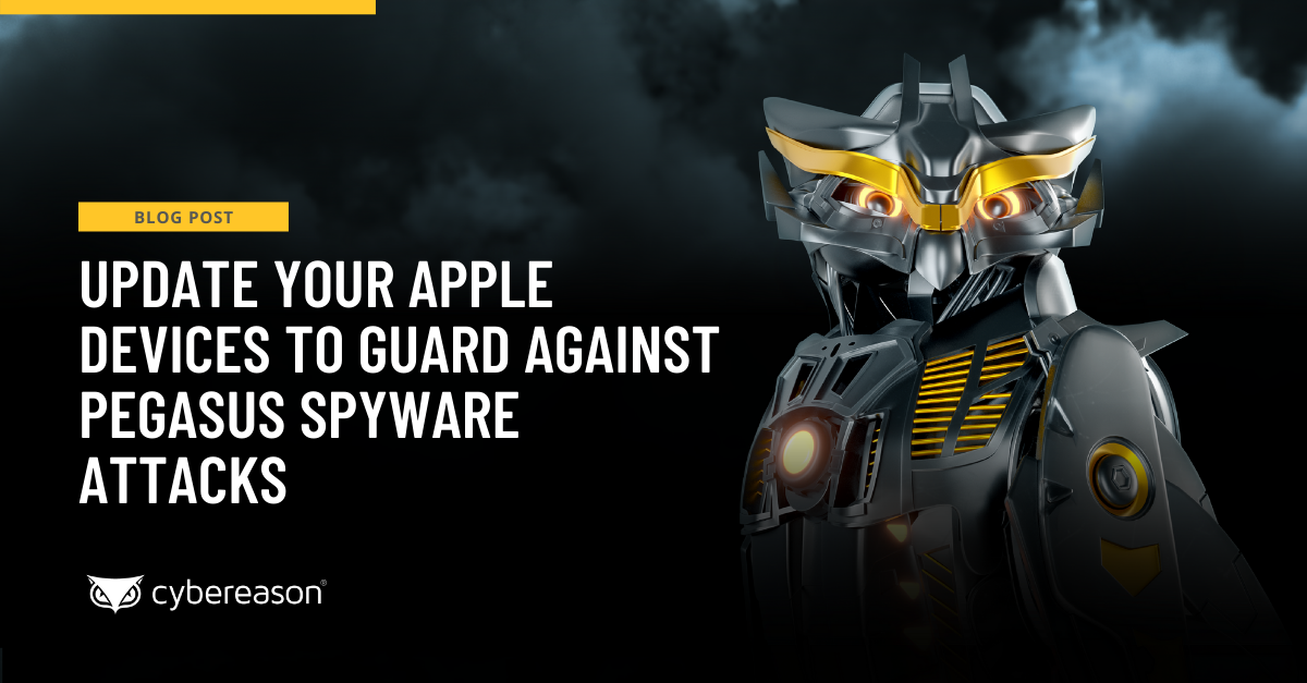 Update Your Apple Devices to Guard Against Pegasus Spyware Attacks